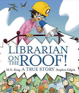 Librarian on the Roof! (A True Story)