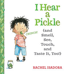 I Hear a Pickle (and Smell, See, Touch, and Taste It, Too!)