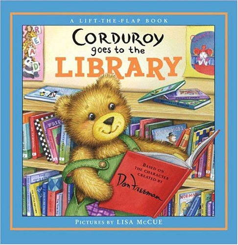 Corduroy Goes to the Library Book
