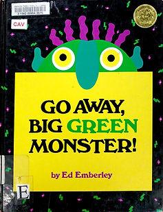 Go Away, Big Green Monster!