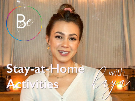 Kaya: Stay at Home Activities