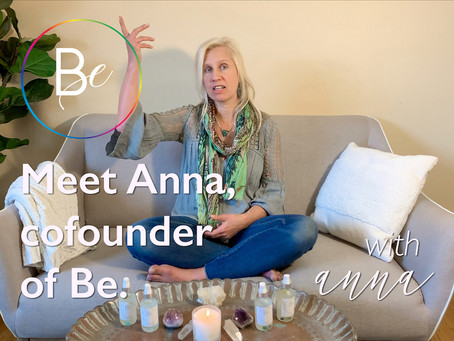 Meet Anna: Cofounder of Be