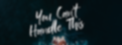 You-Can't-Handle-This_Facebook-Cover.png