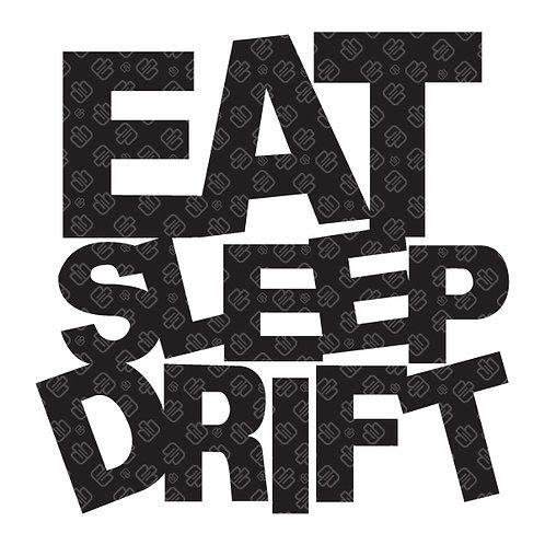 Eat Sleep Drift 10x10cm