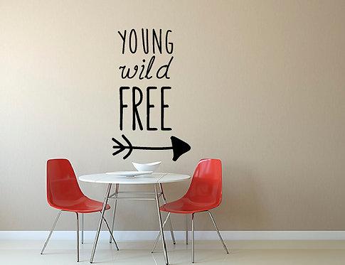 """Αυτοκόλλητο Τοίχου """"Young, Wild, Free"""""""