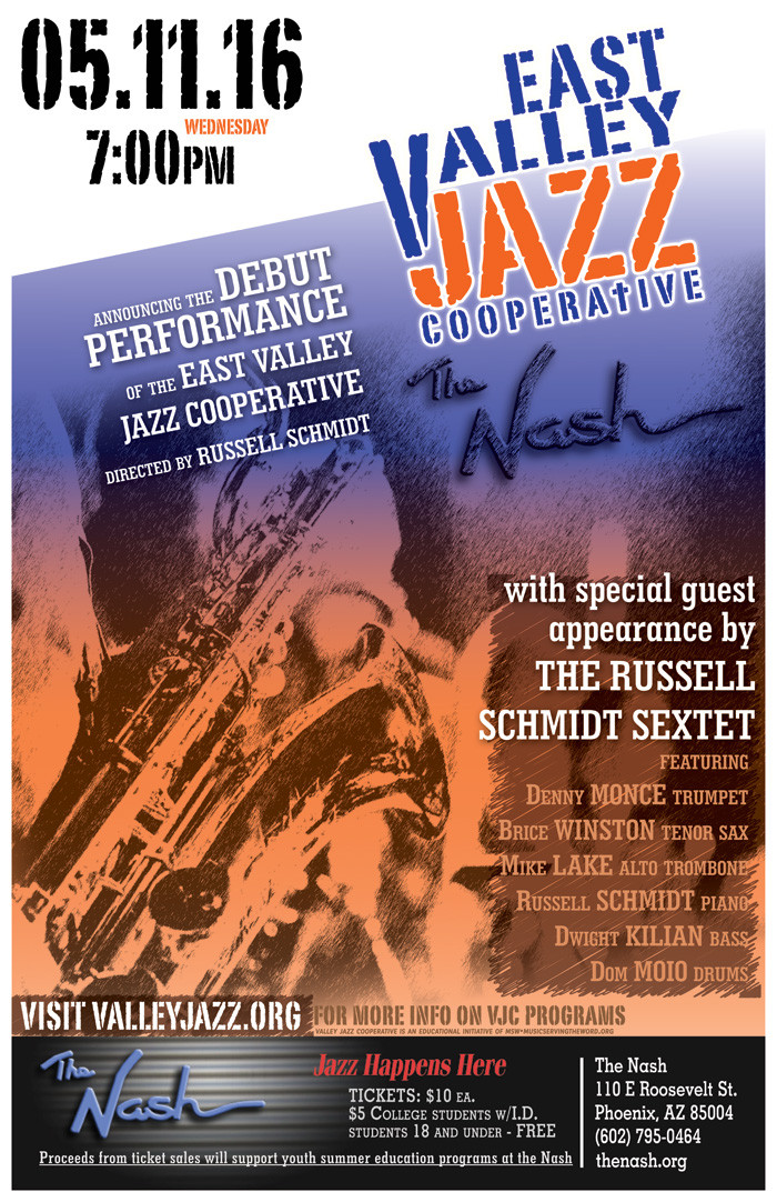 East Valley Jazz Debut with Russell Schmidt at the Nash May 11 2016