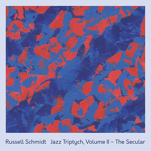 Jazz Triptych, Vol. II – The Secular