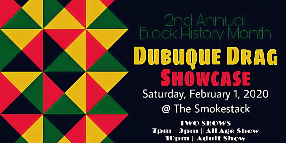 2nd Annual Black History Month Drag Showcase (7pm Show)