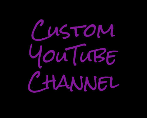 Custom YouTube Channel