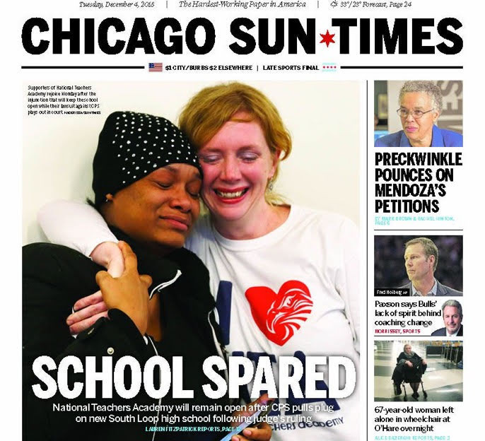 After 20 months of struggle, the campaign to stop the school closure of National Teachers' Academy came to a close on Monday, December 3rd. This was the front page of the Sun-Times the next day.