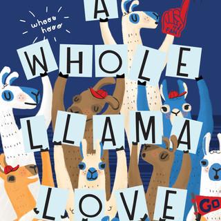 A Whole Llama Love