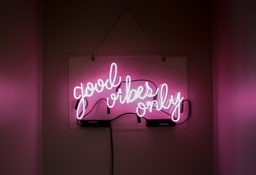 good vibes only neon pink positive thinking affirmation