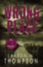 HOLT THRILLER_Book 3_WRONG  PLACE.jpg