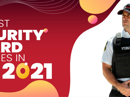The best security guard service in 2021