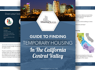 Guide to Finding Temorary Housing in the California Central Valley by Maste Suites Corporate Housing