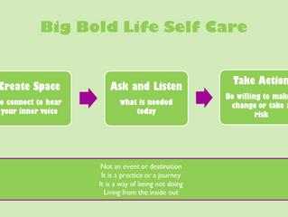 The Art of Big Bold Life Self-Care