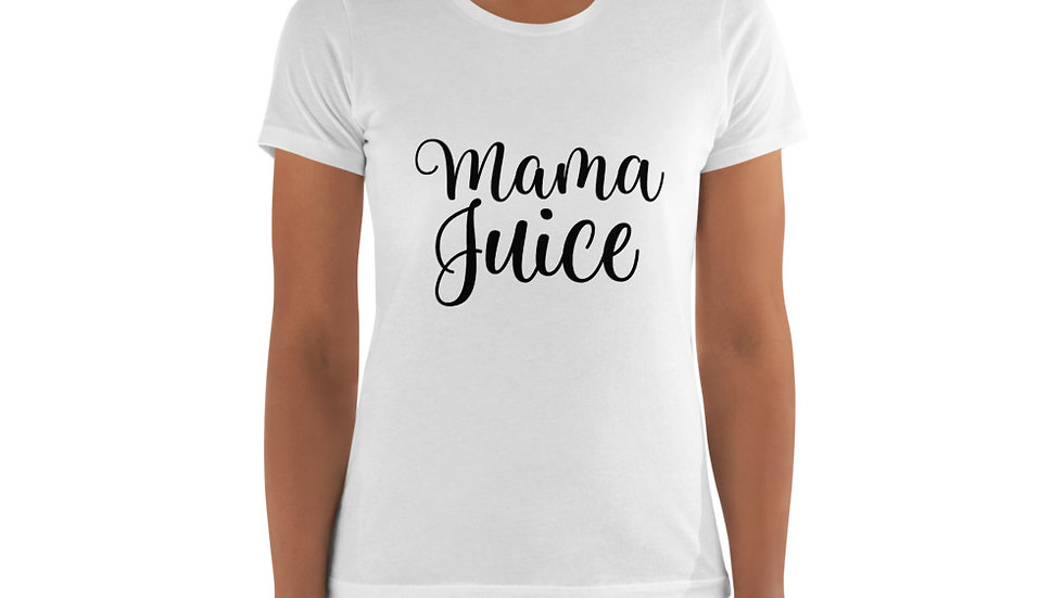 """Mama Juice"" Women's t-shirt"