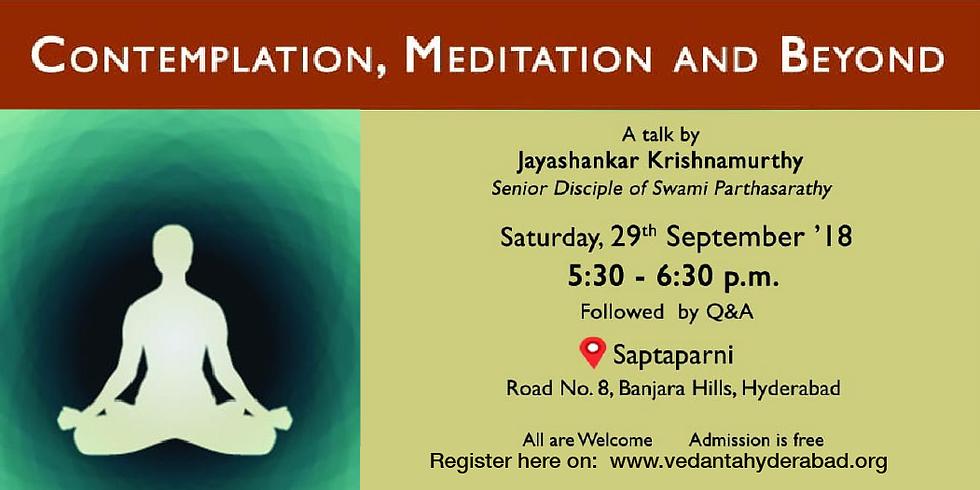 Contemplation, Meditation And Beyond