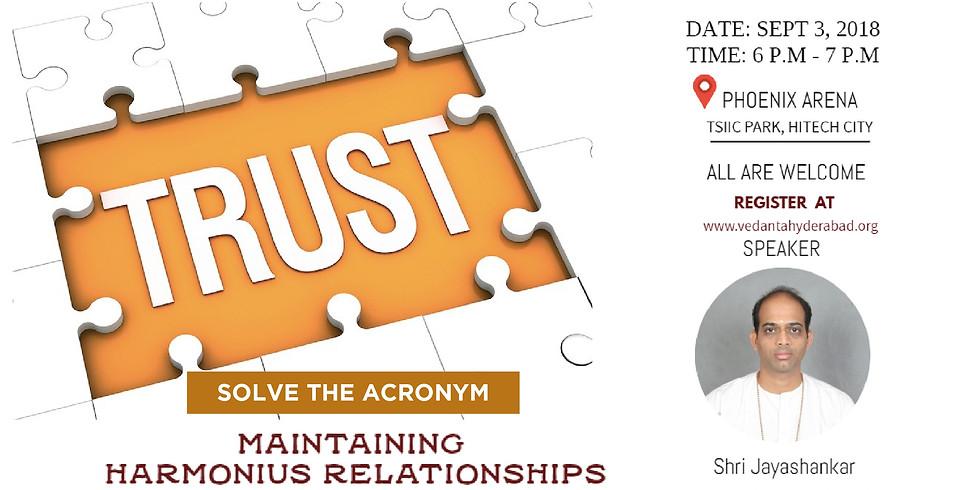 TRUST - Solve the Acronym @ Phoenix Arena