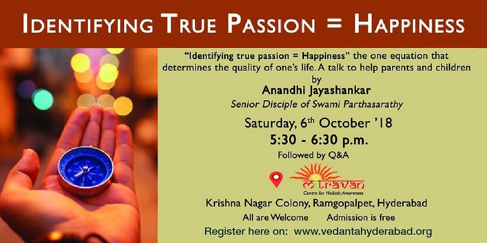Identifying True Passion = Happiness
