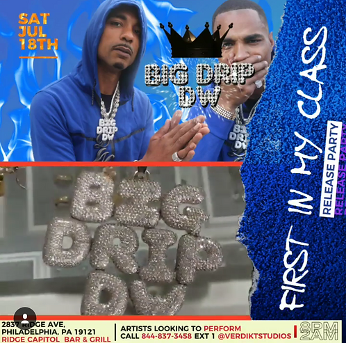 "Big Drip DW - Album Release Party "" Philadelphia, PA (10-15 mins Slot)"