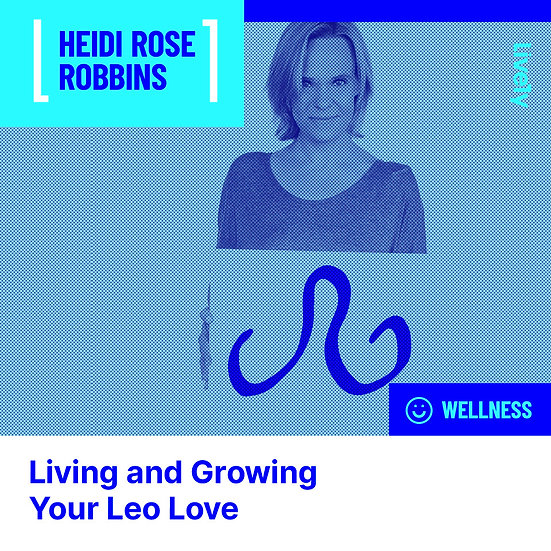 Leo: Living and Growing Your Zodiac Love