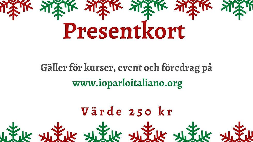 Presentkort - 250