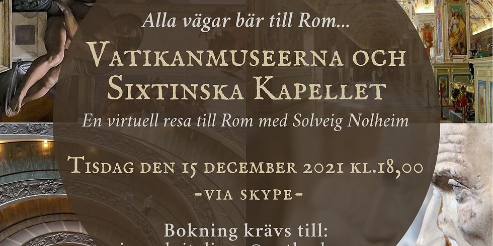 Alla vägar bär till Rom - Vatikanmuseerna och Sixtinska Kapellet (svenska)