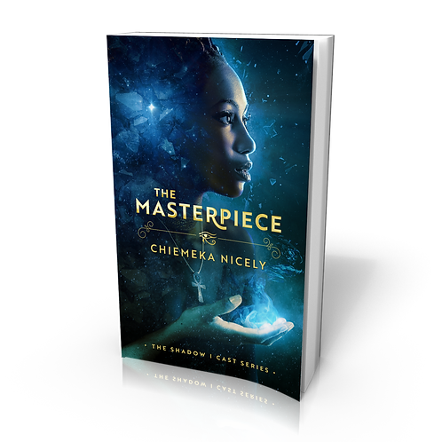 The Masterpiece (Book 1 in The Shadow I Cast series)