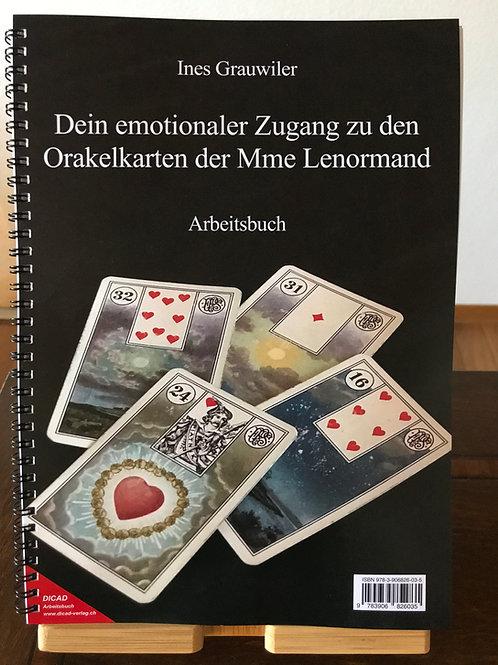 Dein emotionaler Zugang zu den Orakelkarten der Mme Lenormand