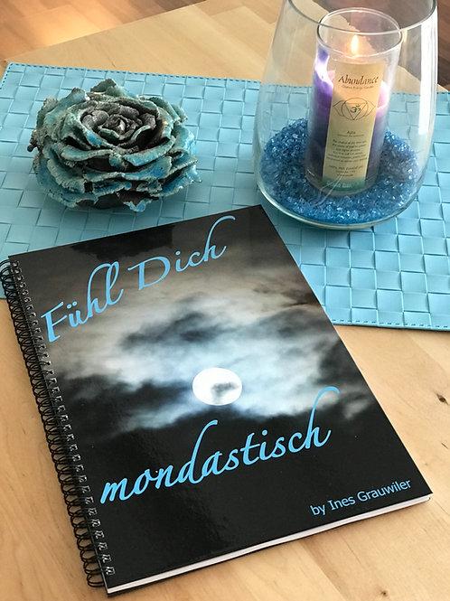 """""""Fühl Dich mondastisch""""Dankbarkeits Tagebuch"""