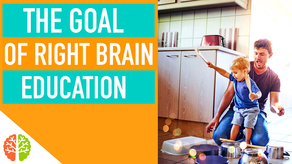 The Goal Of Right Brain Education