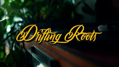 Drifting Roots