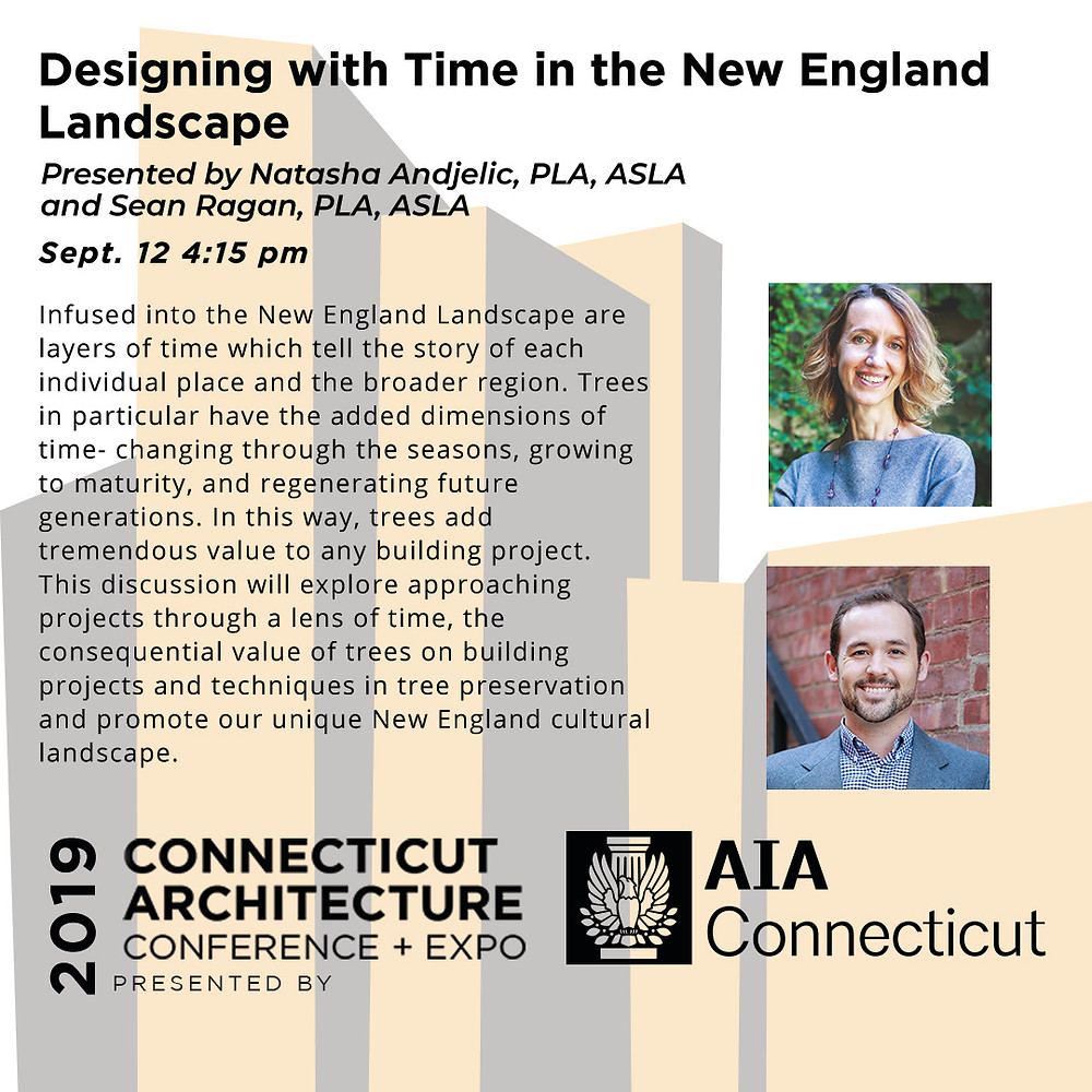 Natasha Andjelic and Sean Ragan will be presenting Designing with Time in the New England Landscape at CACX.