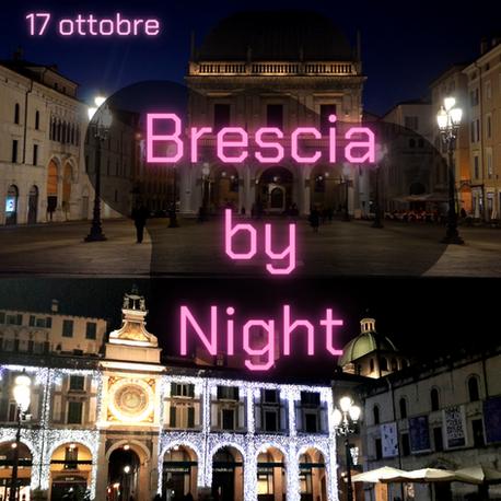 Brescia by night  - 17 ottobre 2020