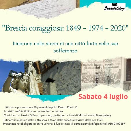 BRESCIA CORAGGIOSA: 1840 - 1974 - 2020