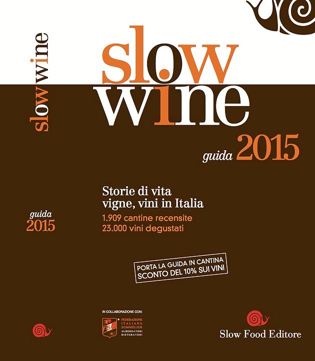 Slow Wine Guida 2015   Monte Santoccio   Fumane Verona   Amarone