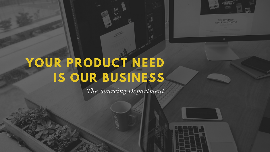Copy of Your product needs is our busine