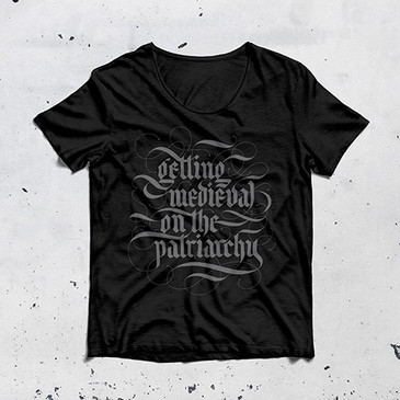 Getting Medieval on the Patriarchy T-shirt