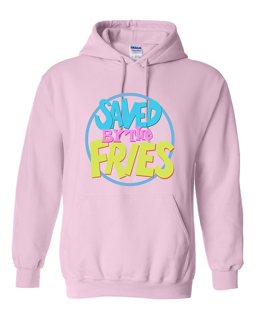 Saved By The Fries Hoodie