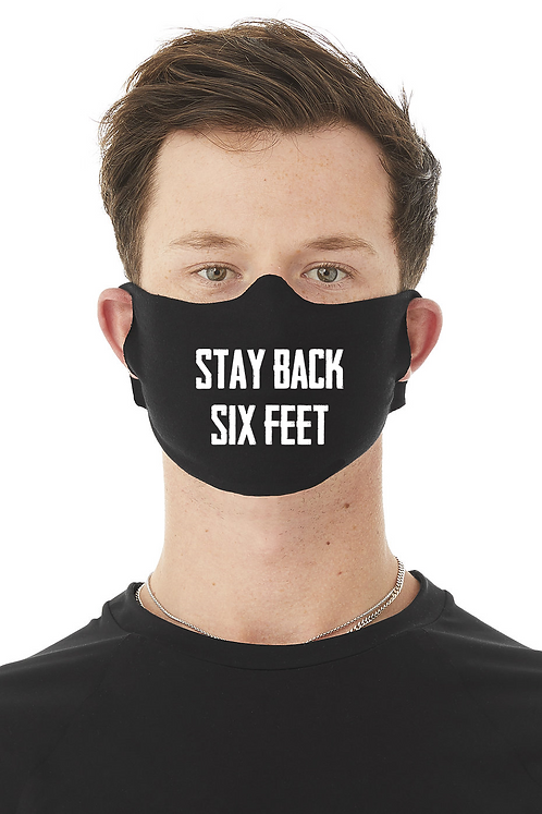 Stay Back Face Mask