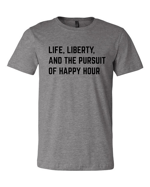 Pursuit of Happy Hour Tee