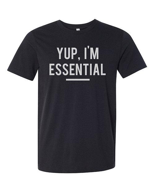 Yup I'm Essential Tee