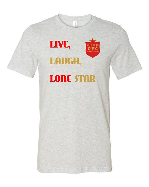 Live Laugh Lone Star