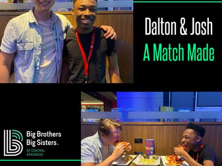 A Match Made/ Dalton & Josh