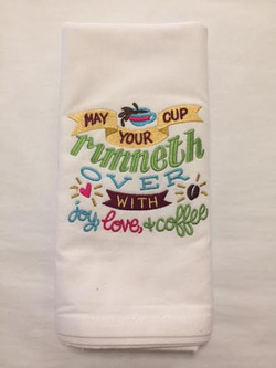 Cup Runneth Over Embroidered Towel