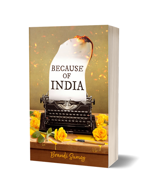 BECAUSE OF INDIA Signed Paperback