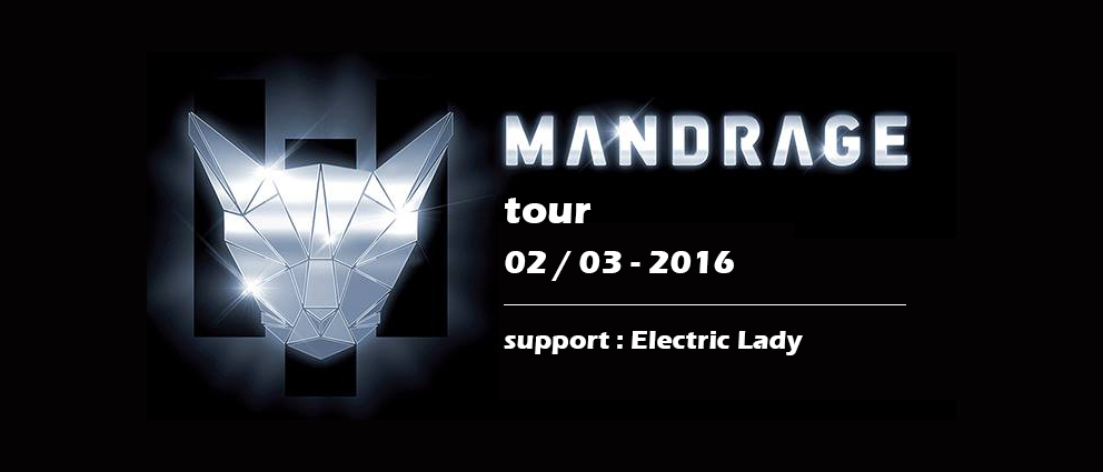 Mandrage tour Electric Lady