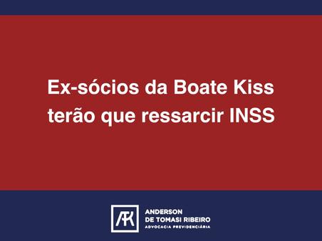Ex-sócios da Boate Kiss terão que ressarcir INSS