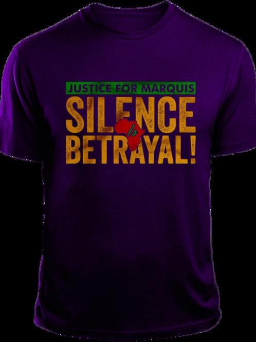 SILENCE IS BETRAYAL T-Shirt